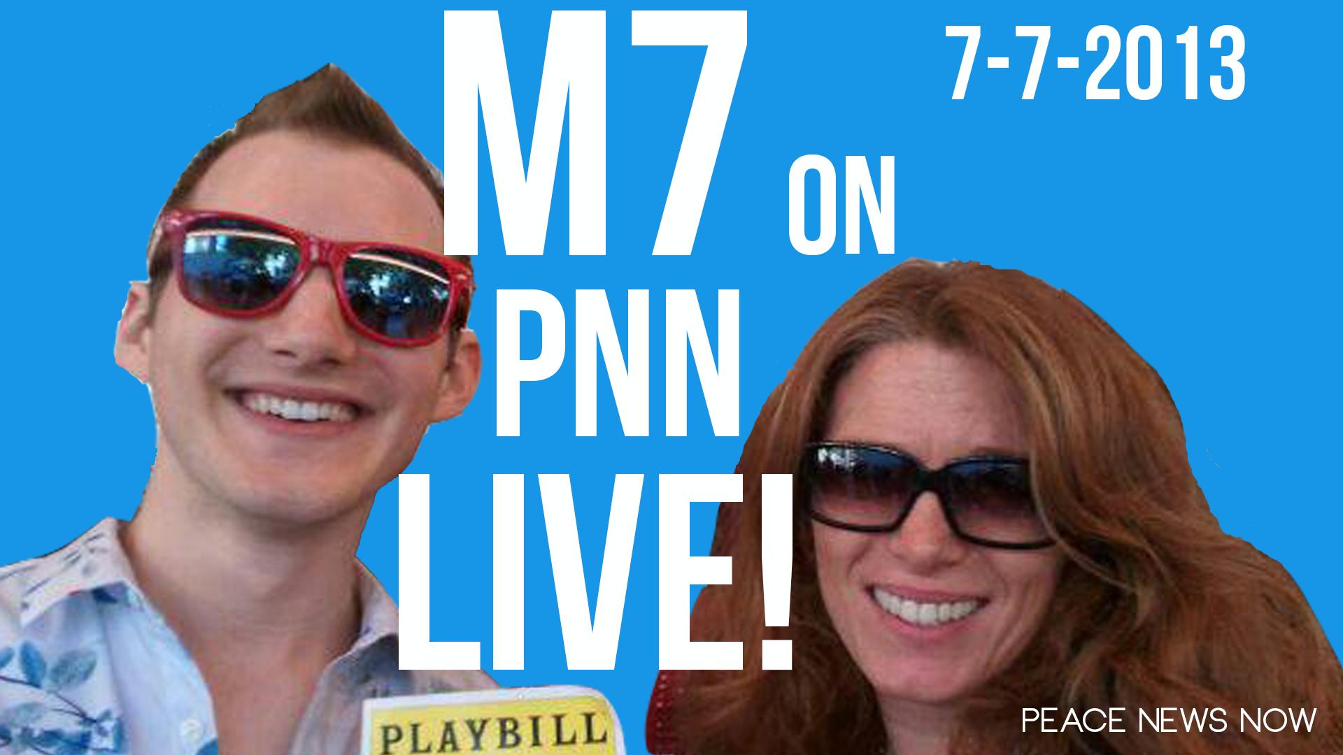 PNN Live 7-7-2013 w/ Michele Seven