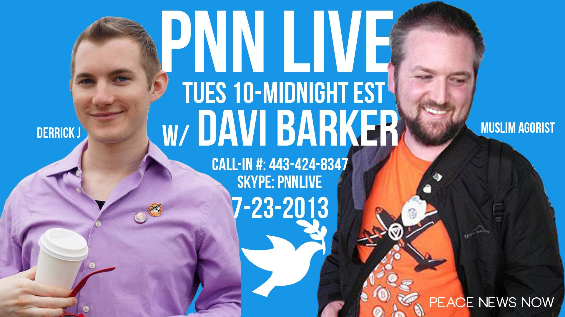 PNN Live w/ Davi Barker 7/23