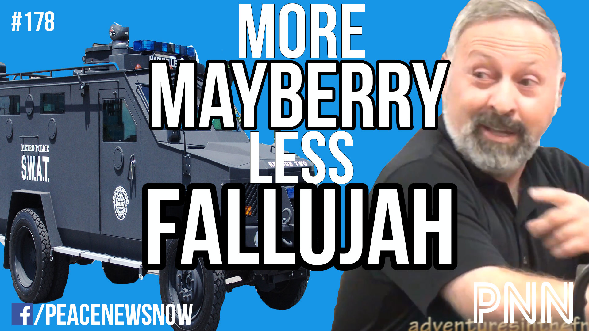 PNN-178-More-Mayberry-Less-Fallujah