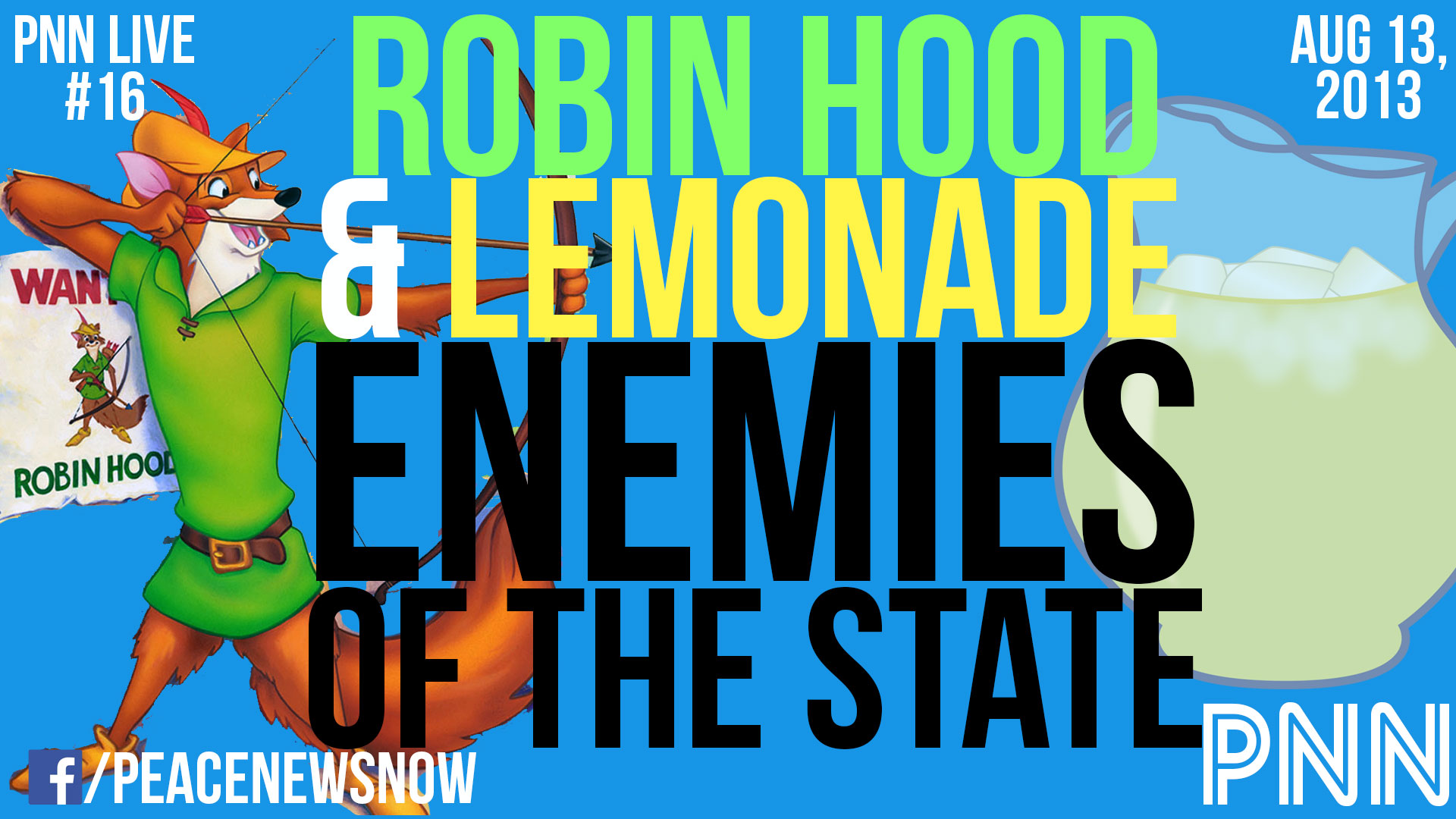 Robin Hood & Lemonade: Enemies of the State